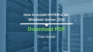 How to install HYPER-V on Windows Server 2016